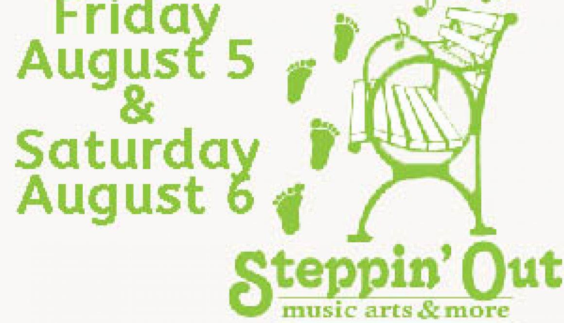 8/5-6: Steppin' Out