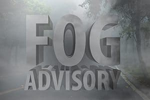 Dense Fog Advisory this Morning