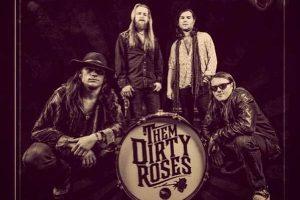 Them Dirty Roses