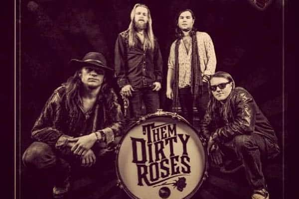 6/2: Them Dirty Roses in Concert