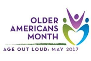 Older Americans Month 2017: Age Out Loud