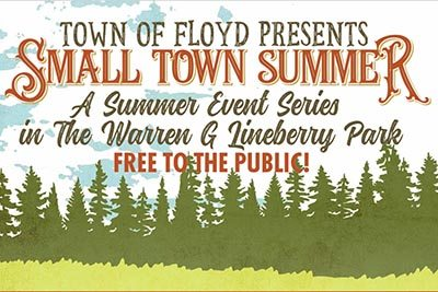"Town of Floyd presents ""A Small Town Summer"""