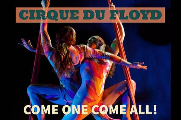 8/19: Cirque Du Floyd