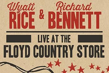 10/14: Wyatt Rice & Richard Bennett
