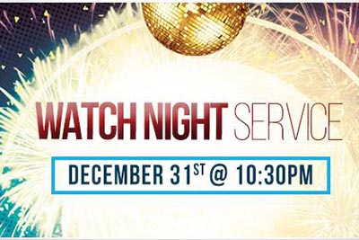 12/31: Watch Night Service
