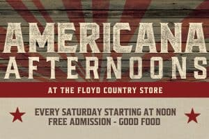 1/11: Americana Afternoon at Floyd Country Store
