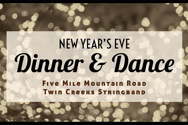 12/31: New Years' Eve Dinner & Dance