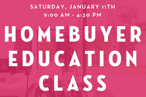 1/11: Homebuyer Education Class