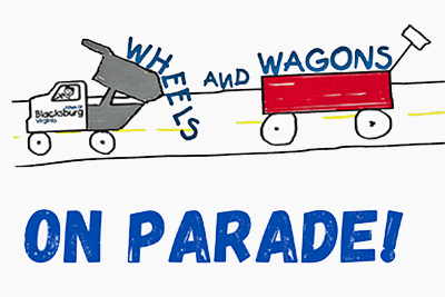 6/26: Wheels and Wagons On Parade!