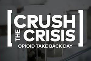 """Crush the Crisis"" Opioid Take-Back Day October 24"