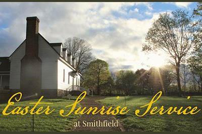 4/4: Easter Sunrise Service at Smithfield