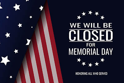 Memorial Day Closures and Schedule Changes